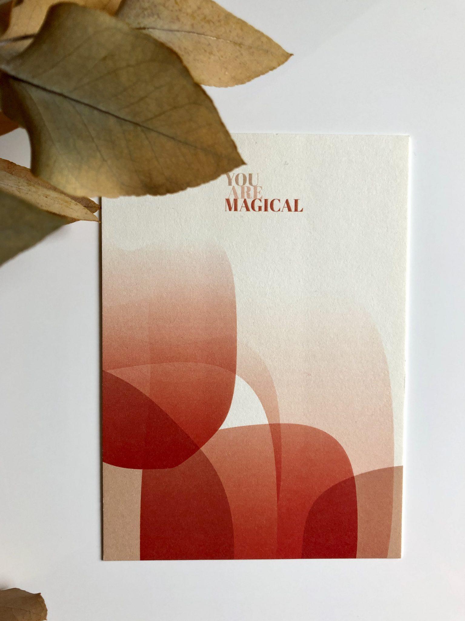Grußkarte You Are Magical